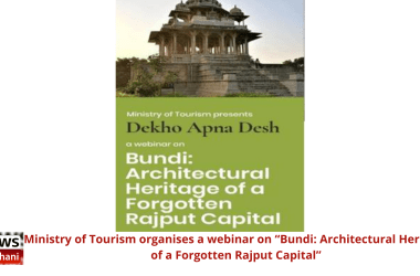 """Ministry of Tourism organises a webinar on """"Bundi: Architectural Heritage of a Forgotten Rajput Capital"""""""