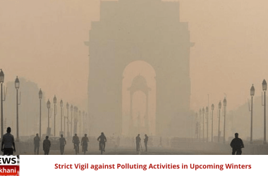 Strict Vigil against Polluting Activities in Upcoming Winters
