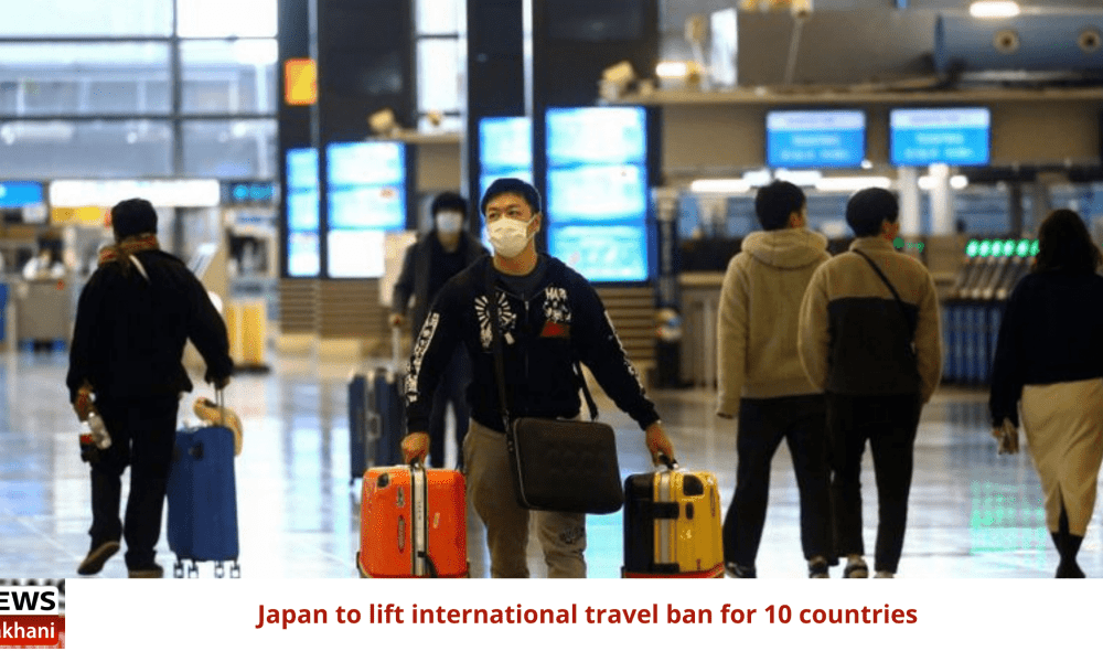 Japan to lift international travel ban for 10 countries