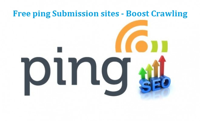 Free High PR Ping Submission Sites For Fast Indexing in 2020