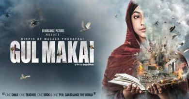Gul Makai Bio Pic of Malala Yousafzai