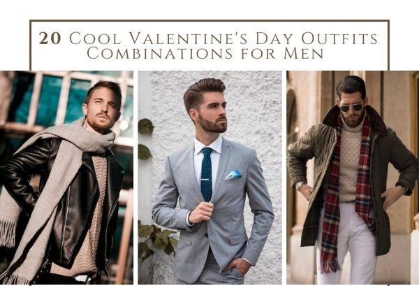 A Complete Guide on How a Man Should Dress Up This Valentine's Day