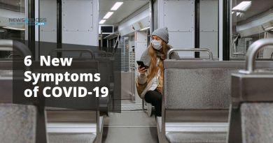 6 New Symptoms of COVID-19
