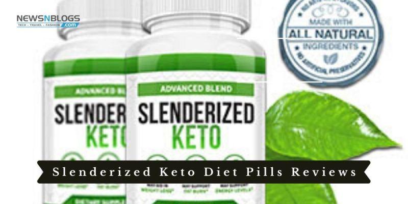 Slenderized Keto Diet Pills Reviews