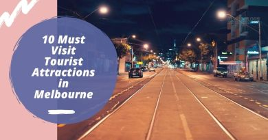 10 Must Visit Tourist Attractions in Melbourne