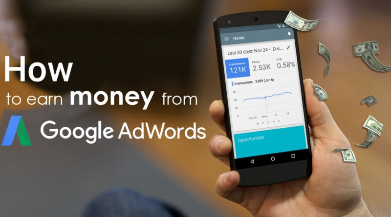 8 Steps To Earn Money From Google Adwords in 2020