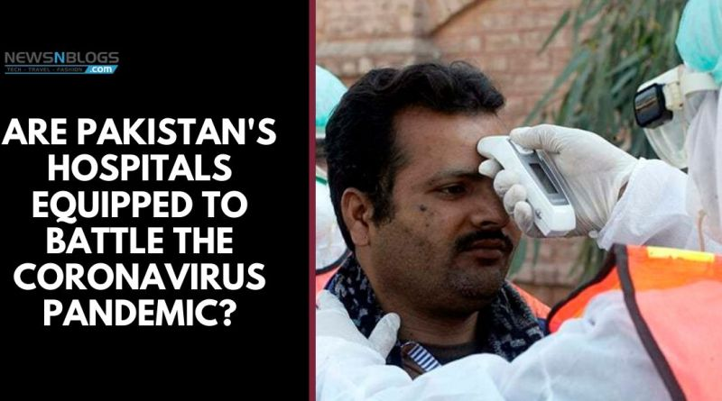 Are Pakistan's hospitals equipped to battle the coronavirus pandemic_
