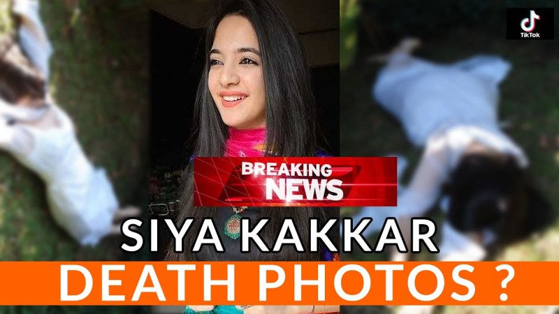 Siya Kakkar Death Photos