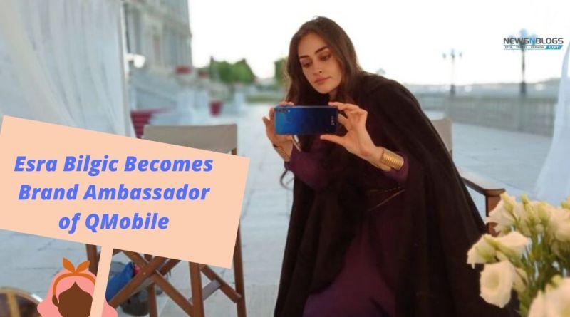 Esra Bilgic Becomes Brand Ambassador of QMobile