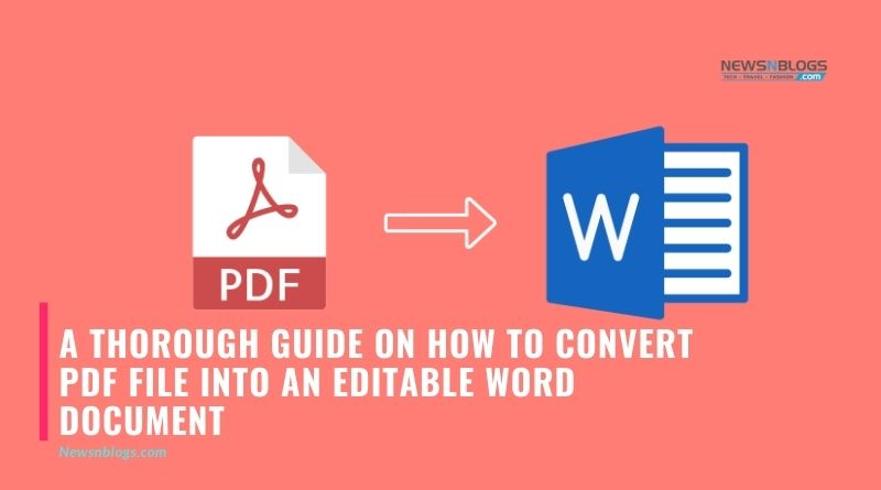 A Thorough Guide on How to Convert PDF File into an Editable Word Document