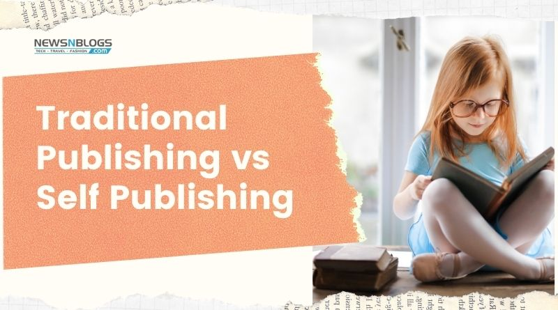 Traditional Publishing vs Self Publishing