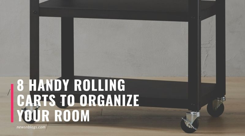 8 Handy Rolling Carts to Organize Your Room