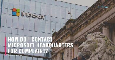 How do I contact Microsoft Headquarters for Complaint_