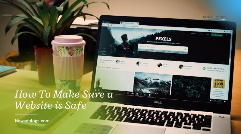 How To Make Sure a Website is Safe