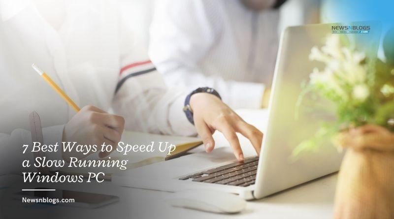 7 Best Ways to Speed Up a Slow Running Windows PC
