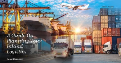 A Guide On Planning Your Inland Logistics