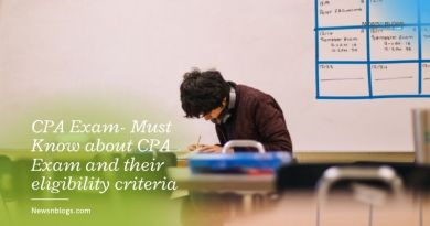 CPA Exam- Must Know about CPA Exam and their eligibility criteria