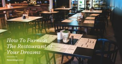 How To Furnish The Restaurant of Your Dreams