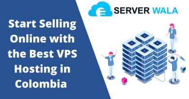 Start Selling Online with the Best VPS Hosting in Colombia