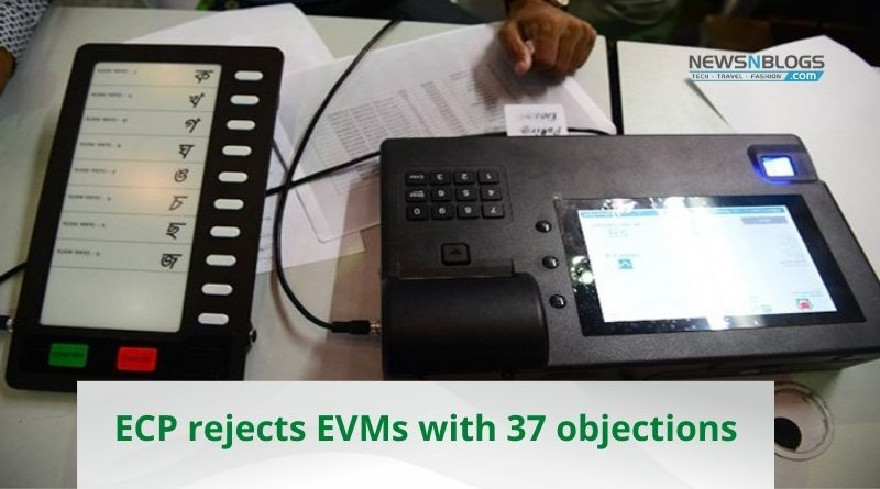 ECP rejects EVMs with 37 objections