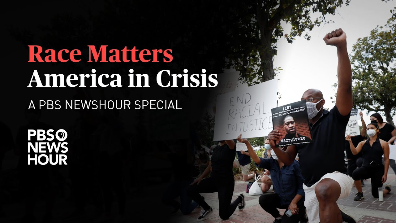 WATCH LIVE PBS NewsHour Presents Race Matters America in Crisis - US
