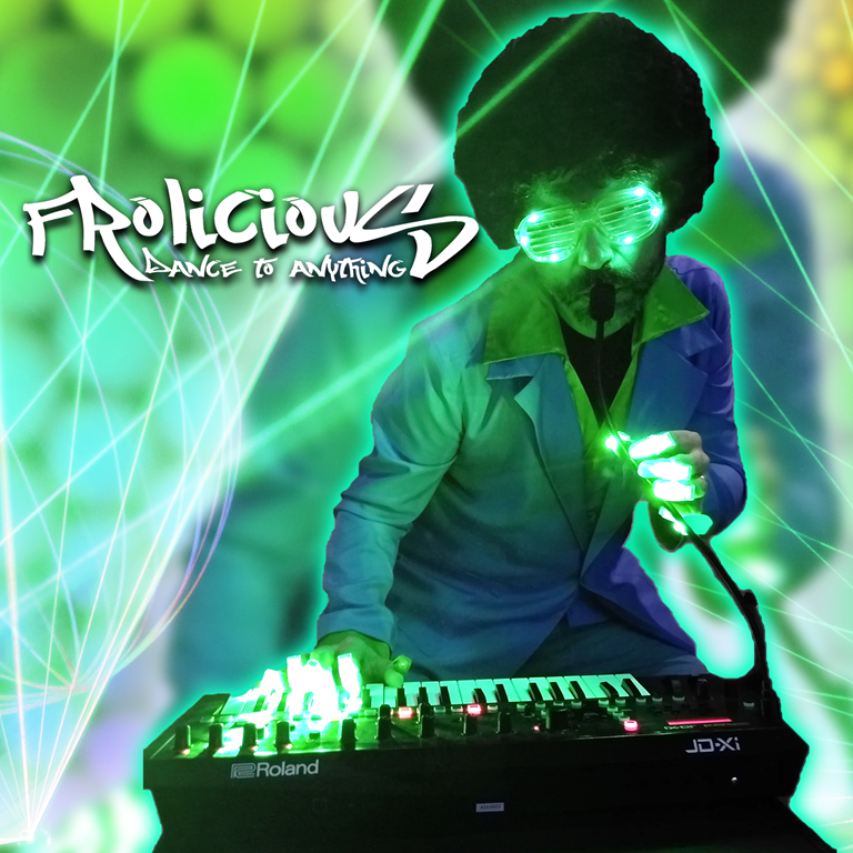 'Frolicious' Delivers Energetic & Versatile EDM Track 'Dance To Anything'