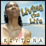 'KEYTONA' wants the world to know that if a situation knocks you down, God will bless you as she drops 'LIVING THE LIFE'