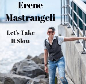 NSE BRAND NEW: 'Erene Mastrangeli' releases a beautiful, dreamy and timeless single with 'Let's Take It Slow'