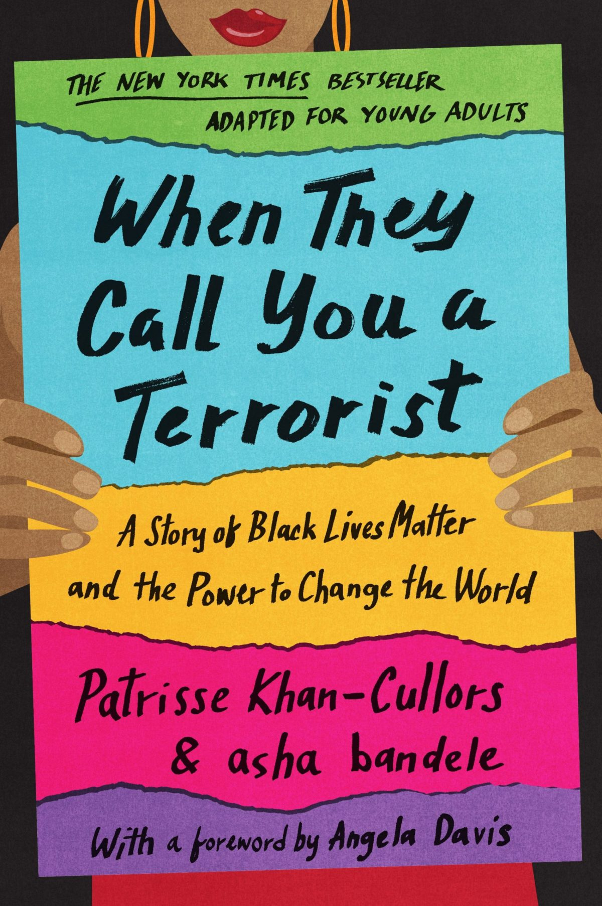 Cover of Patrisse Khan-Cullors' When They Call You a Terrorist