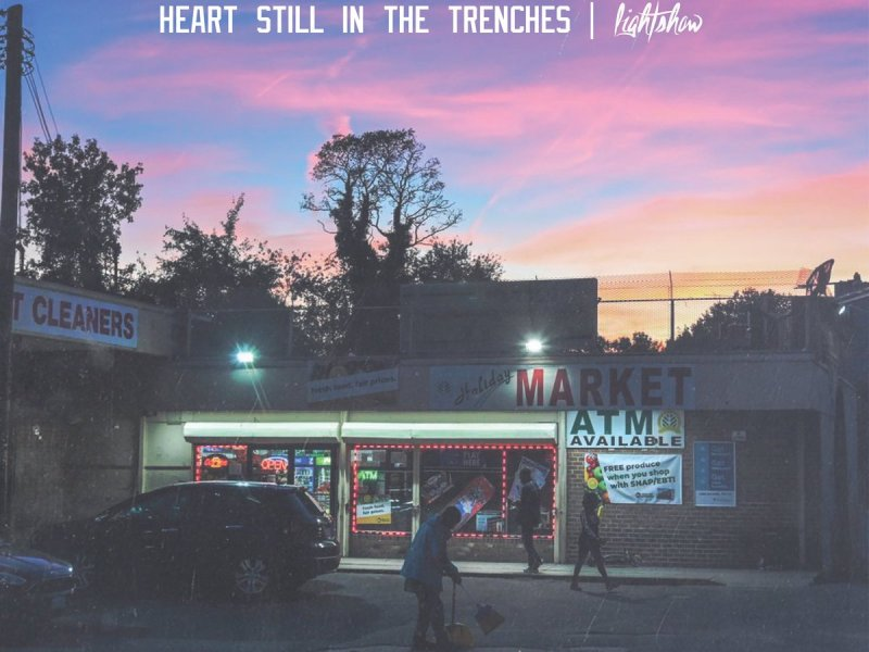 The cover of Lightshow's Heart Still In the Trenches.