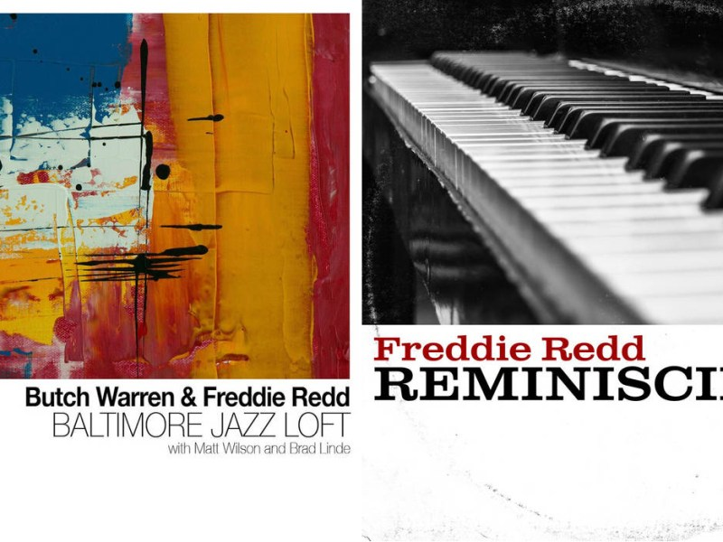 The covers of two recent Freddie Redd albums, Baltimore Jazz Loft and Reminiscing.