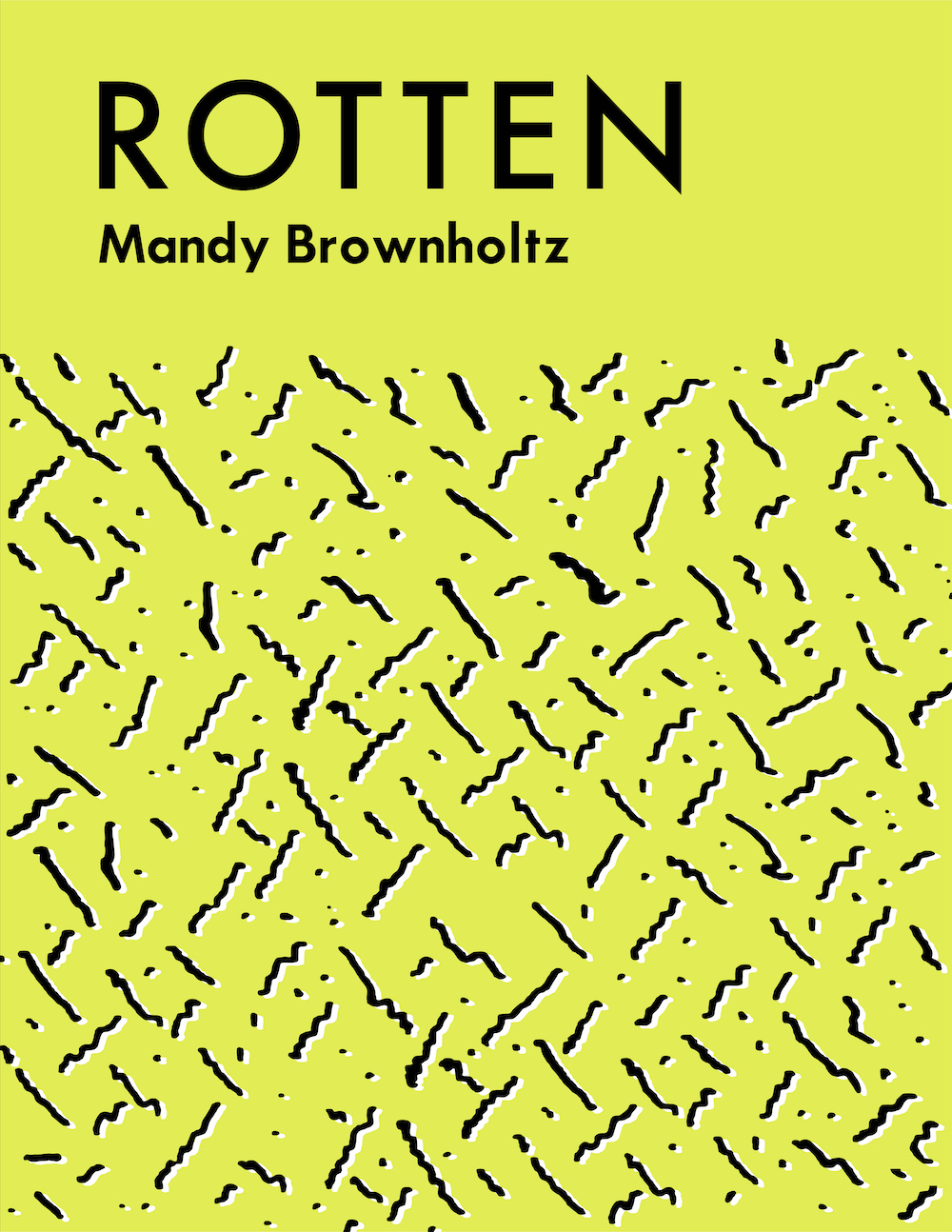 The cover of Rotten by Mandy Brownholtz.