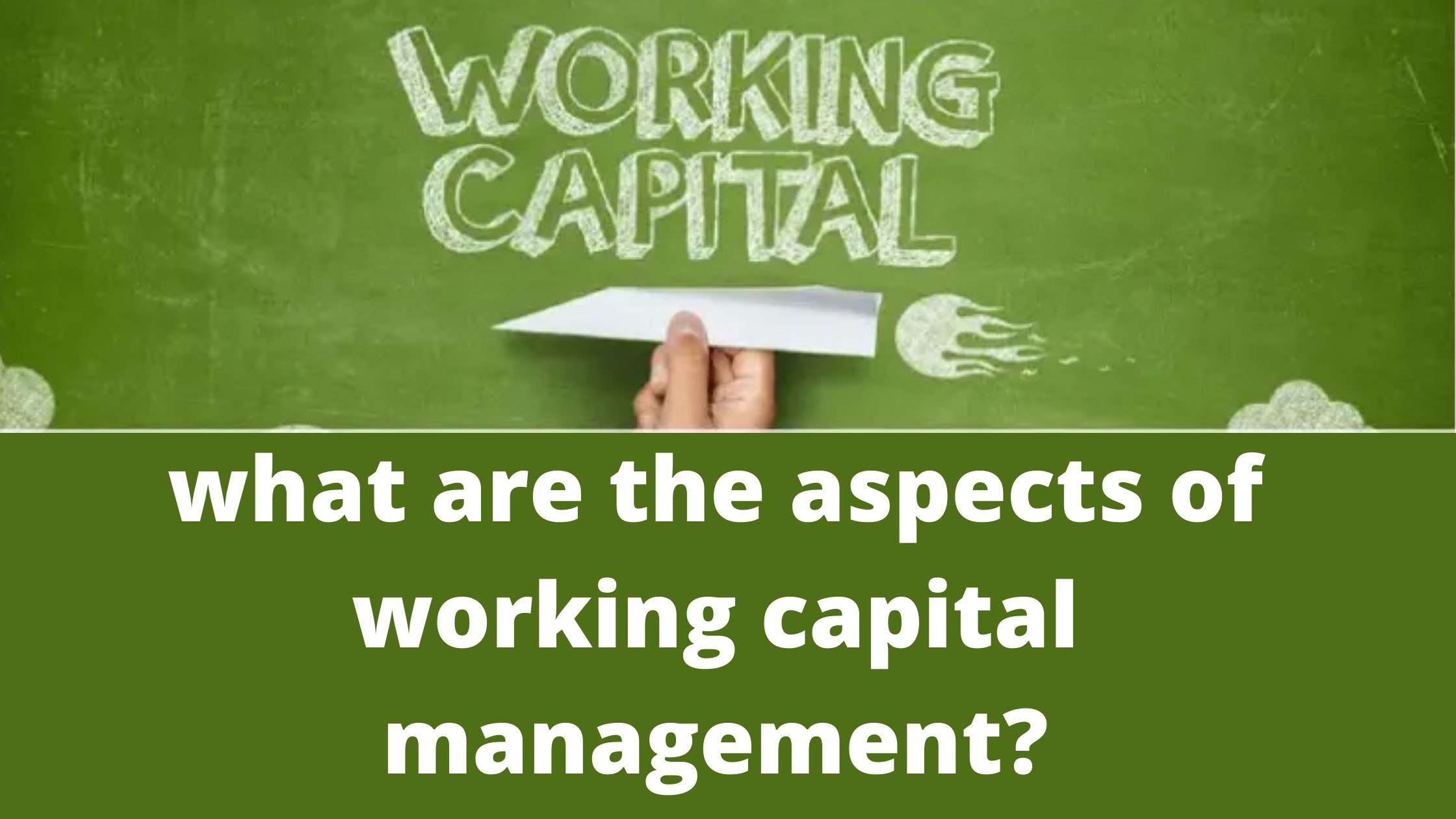 what are the aspects of working capital management