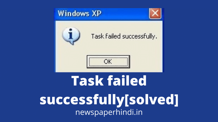Task failed successfully [ solved ]