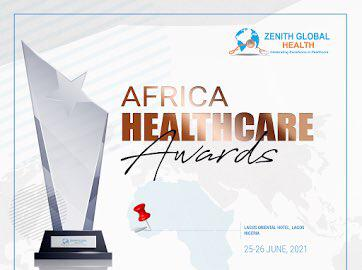Zenith Global Health Sets To Hold Africa Healthcare Awards And Summit