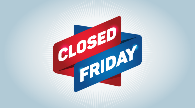 (Image) Closed Friday