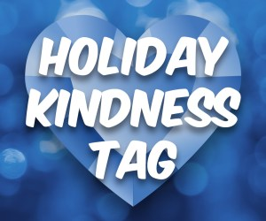 Holiday Kindness Tag