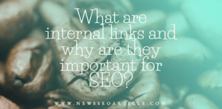 What are internal links and why are they important for SEO?