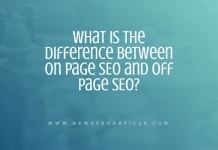 What is the difference between On Page SEO and Off Page SEO?