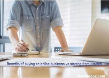 Benefits of buying an online business vs starting from scratch