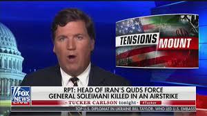 Tucker Carlson Criticizes Trump for Killing Soleimani
