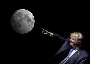 Trump's Plan to Sell the Moon