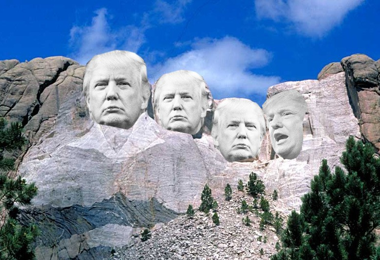 Trump really wants his fugly mug on Mt. Rushmore