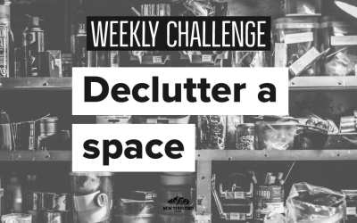 Declutter Your Space – Weekly Challenge 005
