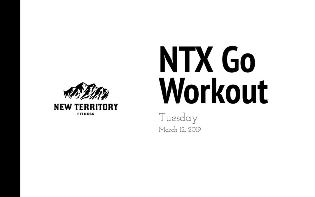 NTX Go // Tuesday 3-12