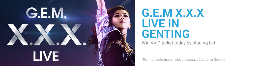 Free G.E.M X.X.X. LIVE in Genting VVIP Ticket by iBET Newtown Casino!