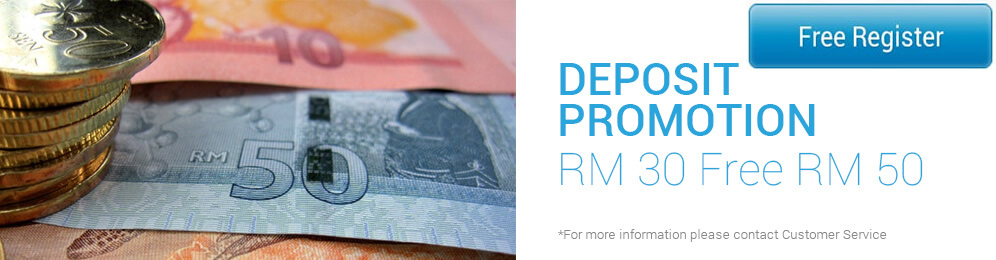 Deposit Promotion RM30 Free RM50!