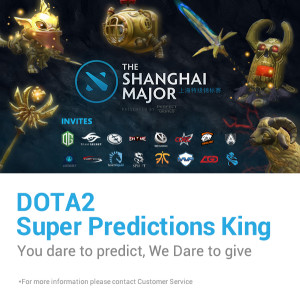 DOTA2 The SHANGHAI Major - NTC33 DOTA2 Super Predictions King