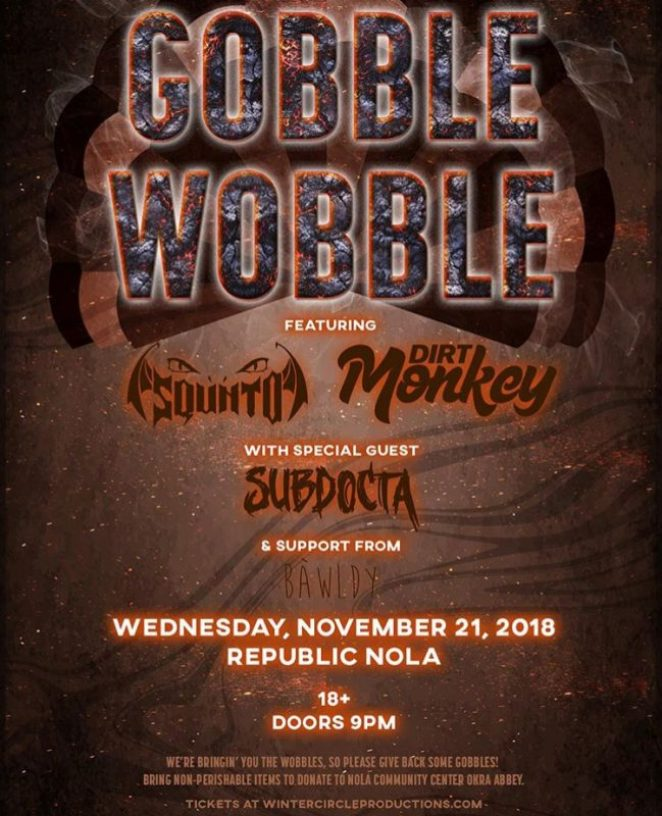 Republic NOLA Gobble Wobble
