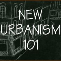 New Urbanism 101
